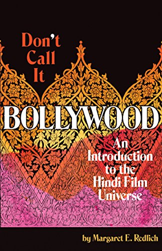 Don't Call It Bollywood cover
