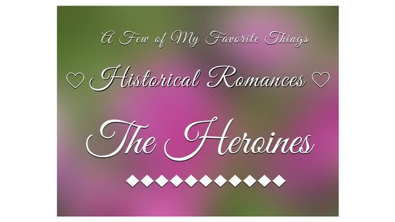 The Heroines
