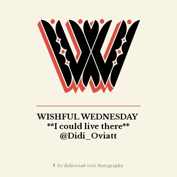 Wishful Wednesday
