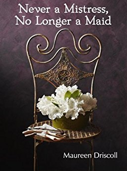 Never a Mistress No Longer a Maid cover