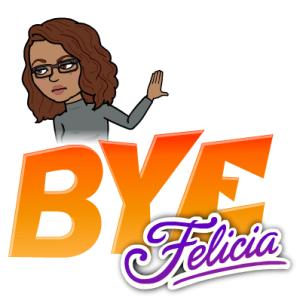Bye Felicia Bitmoji