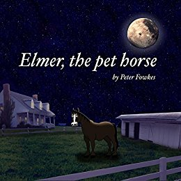Elmer the Pet Horse cover
