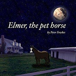 Elmer the Pet Horse cover