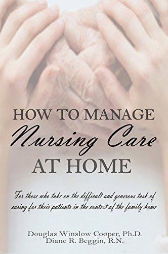 How to Manage Nursing Care at Home cover