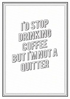 Coffee Quitter
