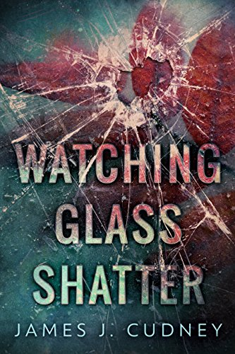 Watching Glass Shatter cover