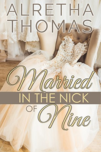 Married in the Nick of Nine cover