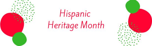 Hispanice Heritage Month banner