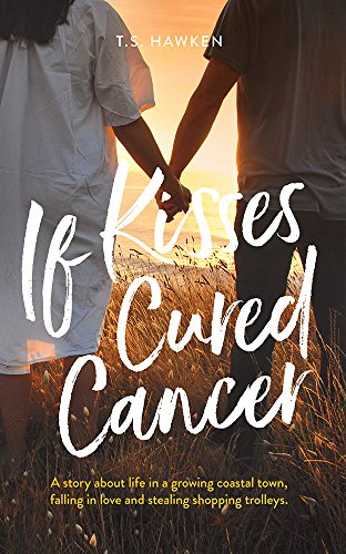 If Kisses Cured Cancer cover