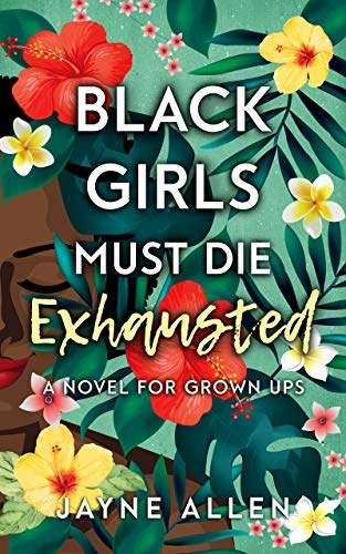 Black Girls Must Die Exhausted cover