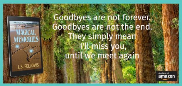 Magical Goodbyes
