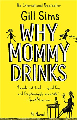 Why Mommy Drinks cover