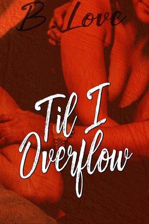 Til I Overflow cover
