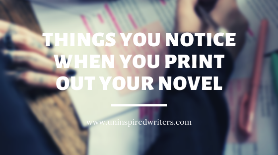 things-you-notice-when-you-print-out-your-novel
