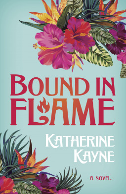 Bound in Flame